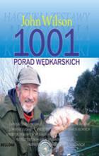 1001 porad wędkarskich John Wilson - John Wilson