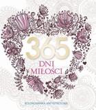 365 dni miłości. Kolorowanka antystresowa Elżbieta Adamska - Elżbieta Adamska