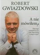 A nie mówiłem? Robert Gwiazdowski - Robert Gwiazdowski