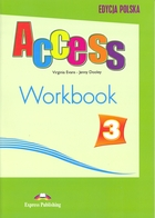 Access 3. Workbook Zeszyt ćwiczeń - Virginia Evans, Jenny Dooley