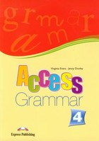 Access 4.Grammar Gramatyka - Virginia Evans, Jenny Dooley