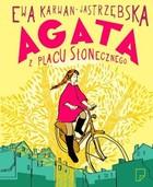 Agata z Placu Słonecznego