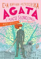 Agata z Placu Słonecznego. Agata i jeszcze Ktoś - brak
