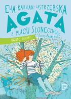 Agata z Placu Słonecznego. Agato, zostań! - brak