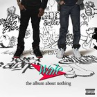 Album About Nothing - Wale