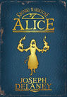 Alice. Kroniki Wardstone tom 12 - Joseph Delaney