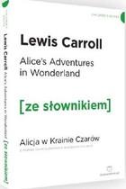 Alice`s Adventures in Wonderland Lewis Carroll - Lewis Carroll