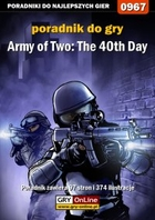 Army of Two: The 40th Day poradnik do gry - epub, pdf - Łukasz `Crash` Kendryna