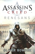 Assassin`s Creed Renesans Oliver Bowden - Oliver Bowden