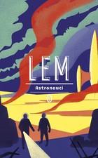 Astronauci Stanisław Lem - Stanisław Lem