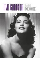 Ava Gardner rozmawia Lawrence Grobel Lawrence Grobel - Lawrence Grobel