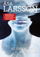 Aż gniew twój przeminie Asa Larsson - Asa Larsson