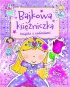 Bajkowa księżniczka PRACA ZBIOROWA - PRACA ZBIOROWA