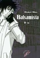 Balsamista 6 tom Mitsukazu MIHARA - Mitsukazu MIHARA