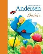 Baśnie Andersen Hans Christian Andersen - Hans Christian Andersen