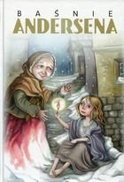 Baśnie Andersena Hans Christian Andersen - Hans Christian Andersen