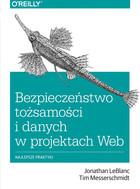 Bezpieczeństwo tożsamości i danych w projektach Web Jonathan LeBlanc - Jonathan LeBlanc