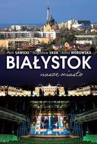 Białystok Piotr Sawicki - Piotr Sawicki