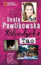 Blondynka Tao - brak
