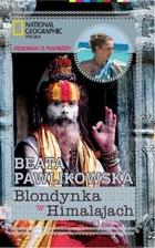Blondynka w Himalajach Dzienniki z podróży - brak