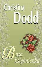 Bosa księżniczka (twarda) Christina Dodd - Christina Dodd