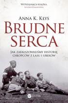 BRUDNE SERCA Anna K. Kłys - Anna K. Kłys