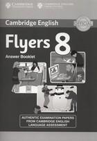Cambridge English Young Learners 8 Flyers Answer Booklet - PRACA ZBIOROWA