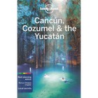 Cancun Cozumel & the Yucatan travel guide / Cancun Cozumel & the Yucatan Przewodnik - Anthony Garnaut, Tim Lu