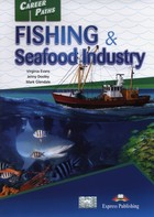 Career Paths. Fishing & Seafood Industry - Virginia Evans, Jenny Dooley, Mark Glendale