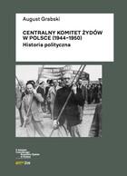 Centralny Komitet Żydów w Polsce (1944-1950) August Grabski - August Grabski