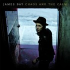 Chaos And The Calm (LP) - James Bay