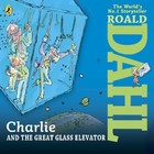 Charlie and the Great Glass Elevator - Audiobook CD - Roald Dahl