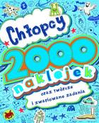 Chłopcy. 2000 naklejek oraz twórcze i zwariowane zadania PRACA ZBIOROWA - PRACA ZBIOROWA