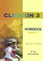CLICK ON 3. Workbook Zeszyt ćwiczeń - Virginia Evans, Neil O`Sullivan