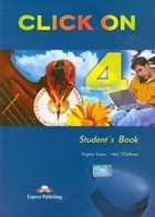 CLICK ON 4. Student`s Book Podręcznik + CD - Virginia Evans, Neil O`Sullivan