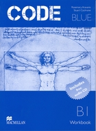Code Blue. B1 Workbook + CD - Rosemary Aravanis, George Vassilakis