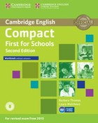 Compact First for Schools. Workbook Zeszyt ćwiczeń without answers + CD - Barbara Thomas, Laura Matthews