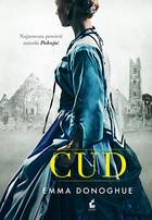 Cud Emma Donoghue - Emma Donoghue