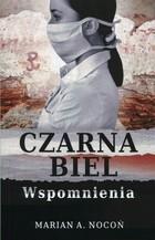 Czarna biel Marian Nocoń - Marian Nocoń