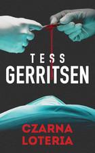 Czarna loteria Tess Gerritsen - Tess Gerritsen