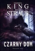 Czarny dom Peter Straub - Peter Straub