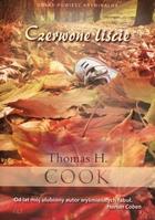 Czerwone liście Thomas H. Cook - Thomas H. Cook
