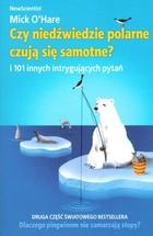 Czy niedźwiedzie polarne czują się samotne? Mick O`Hare - Mick O`Hare