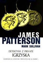 Detektywi z Private. Igrzyska James Patterson - James Patterson
