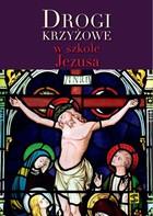 Drogi krzyżowe w szkole Jezusa Marcin Cholewa - Marcin Cholewa