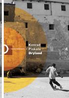 Dryland Konrad Piskała - Konrad Piskała