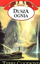 DUSZA OGNIA - Terry Goodkind