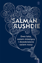 Dwa lata, osiem miesięcy i dwadzieścia osiem nocy Salman Rushdie - Salman Rushdie