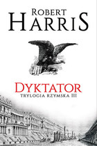 Dyktator - Robert Harris