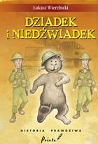 DZIADEK I NIEDŹWIADEK Łukasz Wierzbicki - Łukasz Wierzbicki
